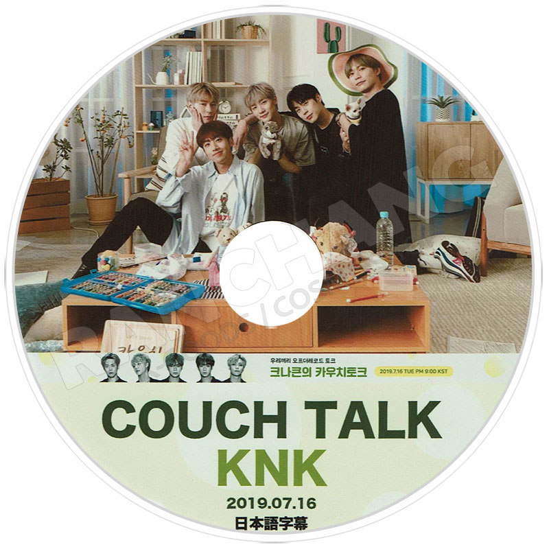 【K-POP DVD】☆★KNK Couch Talk(2019.07.16)★【日本語字幕あり】